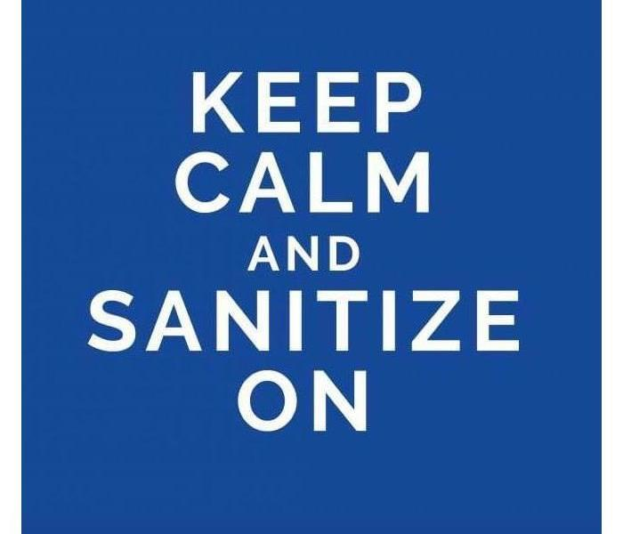"The image says ""keep calm and sanitize on"""